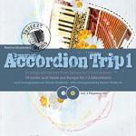 ACCORDION-TRIP-1-arrangiert-fr-Akkordeon-fr-ein-bis-zwei-Instrumente-mit-2-CDs-Noten-Sheetmusic-Komponist-SCHUMECKERS-MARTINA-0