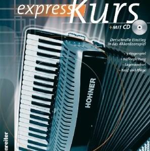 Akkordeon-Express-Kurs-Inkl-CD-Alles-ber-Kauf-und-Pflege-5-Fingerspiel-Babegleitung-Lagenwechsel-ber-30-Songs-auf-beiliegender-CD-0