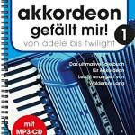 Akkordeon-gefllt-mir-1-Von-Adele-bis-Twilight-das-ultimatve-Spielbuch-fr-Akkordeon-leicht-arrangiert-inkl-MP3-CD-Voll-Play-along-Version-0