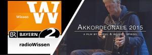 Radio Wissen BR 2 / Dokumentation Akkordeonale 2015